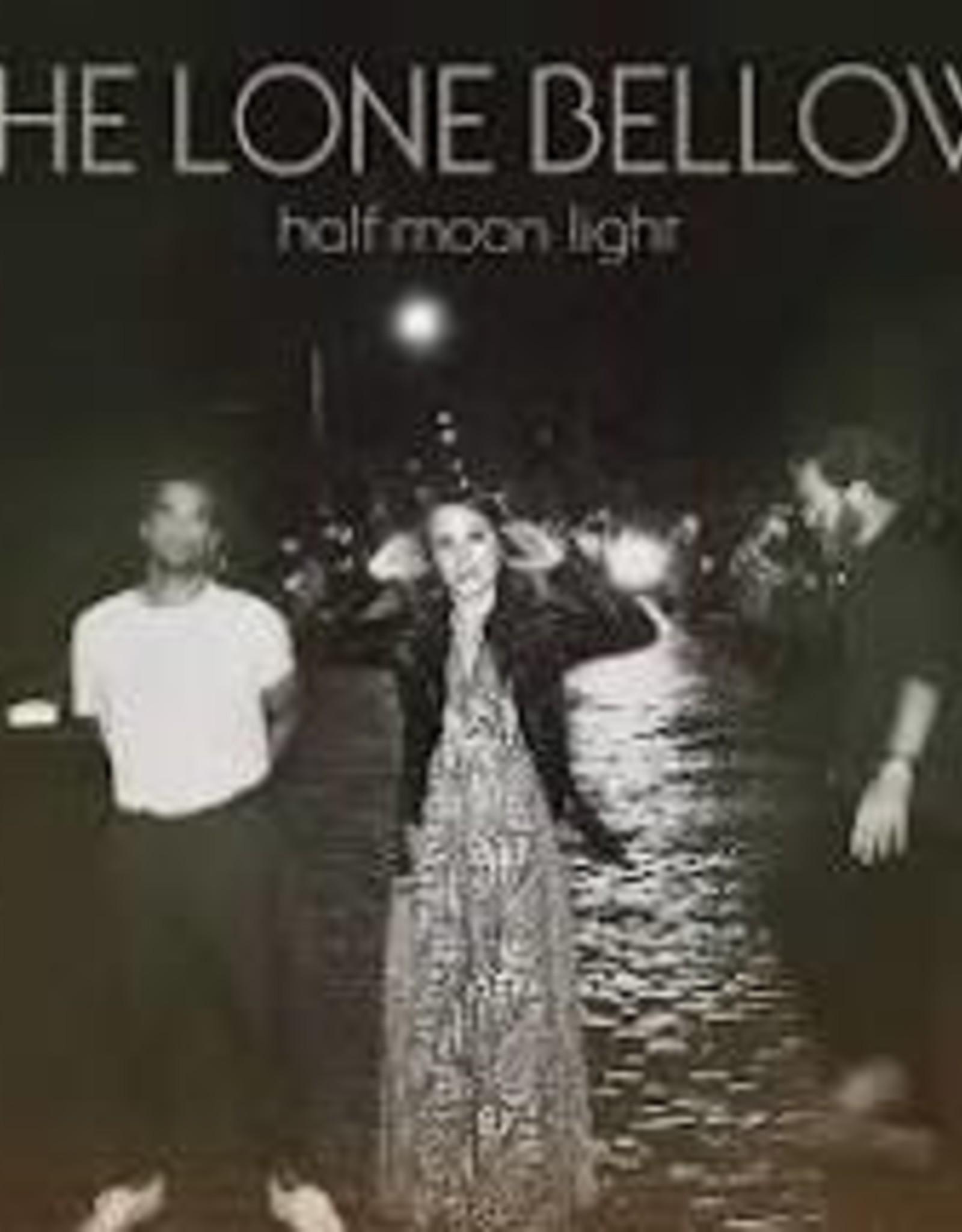The Lone Bellow - Half Moon Light