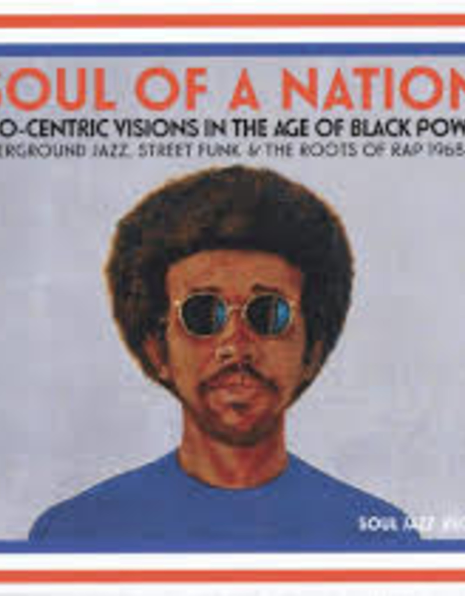 Soul Jazz Records presents - Soul Of A Nation: Afro-Centric Visions In The Age Of Black Power