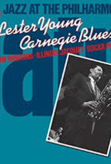Lester Young - Jazz At The Philharmonic: Lester Young Carnegie Blues