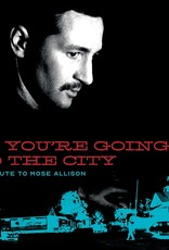If You're Going To The City: Sweet Relief Tribute To Mose Allison