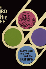 The Bird And The Bee - Ray Guns Are Not Just The Future (RSD 2019)