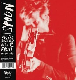 Spoon - All The Weird Kids Up Front (More Best Of Spoon) (RSD 2020)