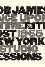 Bob James - Once Upon A Time: The Lost 1965 New York Studio Sessions (Deluxe Gatefold/Interview By James) (RSD 2020)