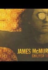 James Mcmurtry - Childish Things(RSD 2020 BF)