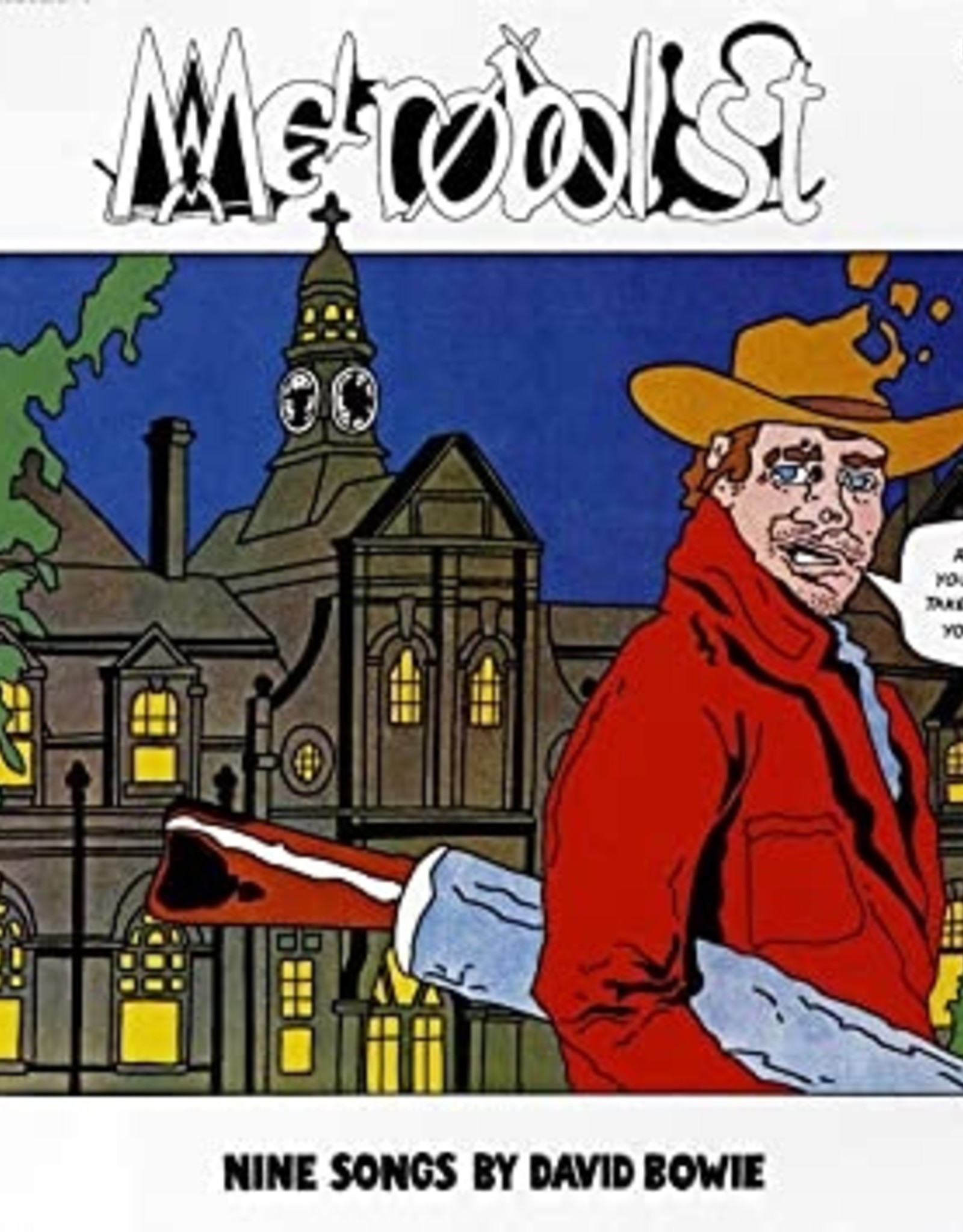 David Bowie - Metrobolits (aka Man Who Sold the World)