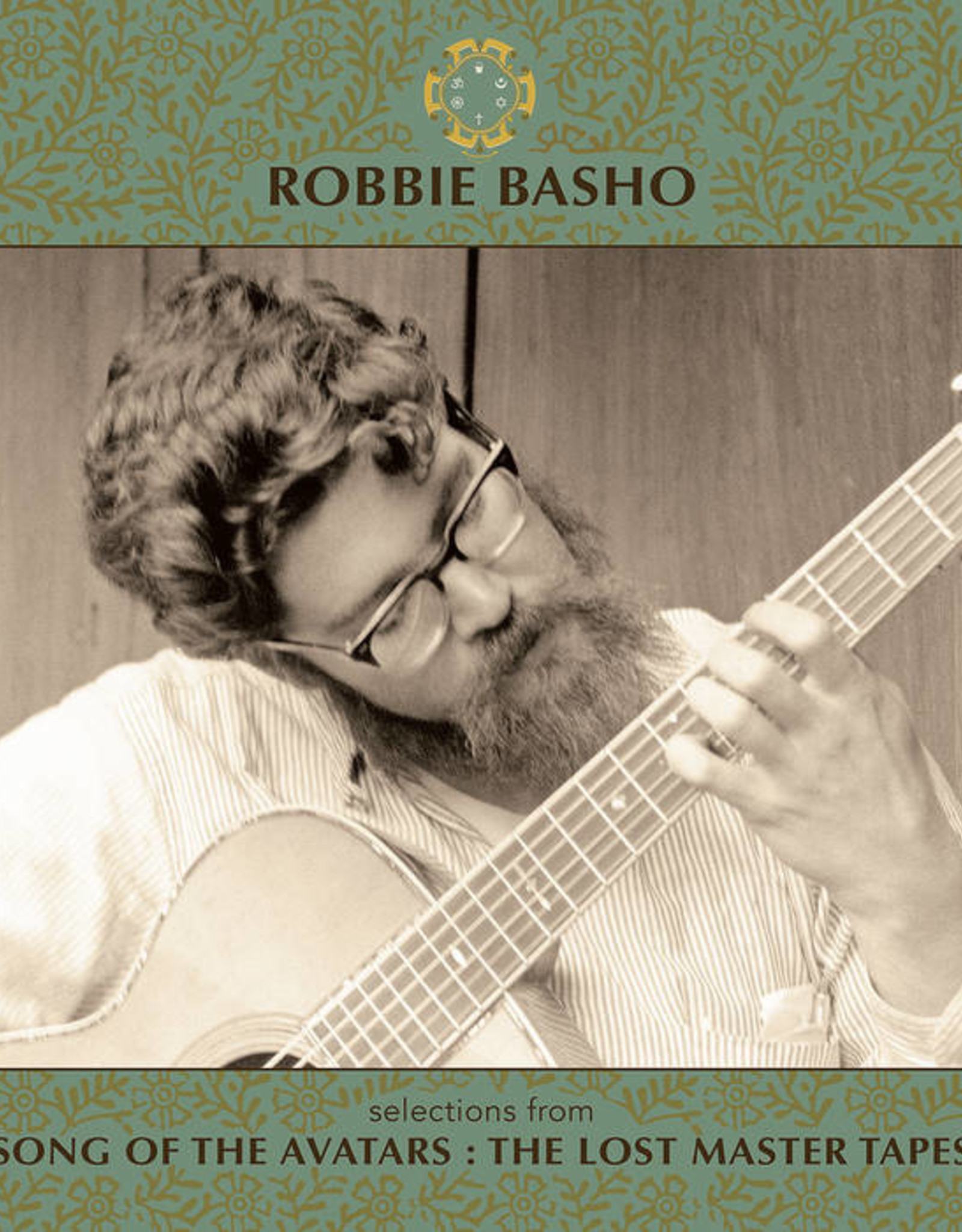 Robbie Basho - Selections From Song Of The Avatars: The Lost Master Tapes (UNSEEN Photographs) (RSD 2020)