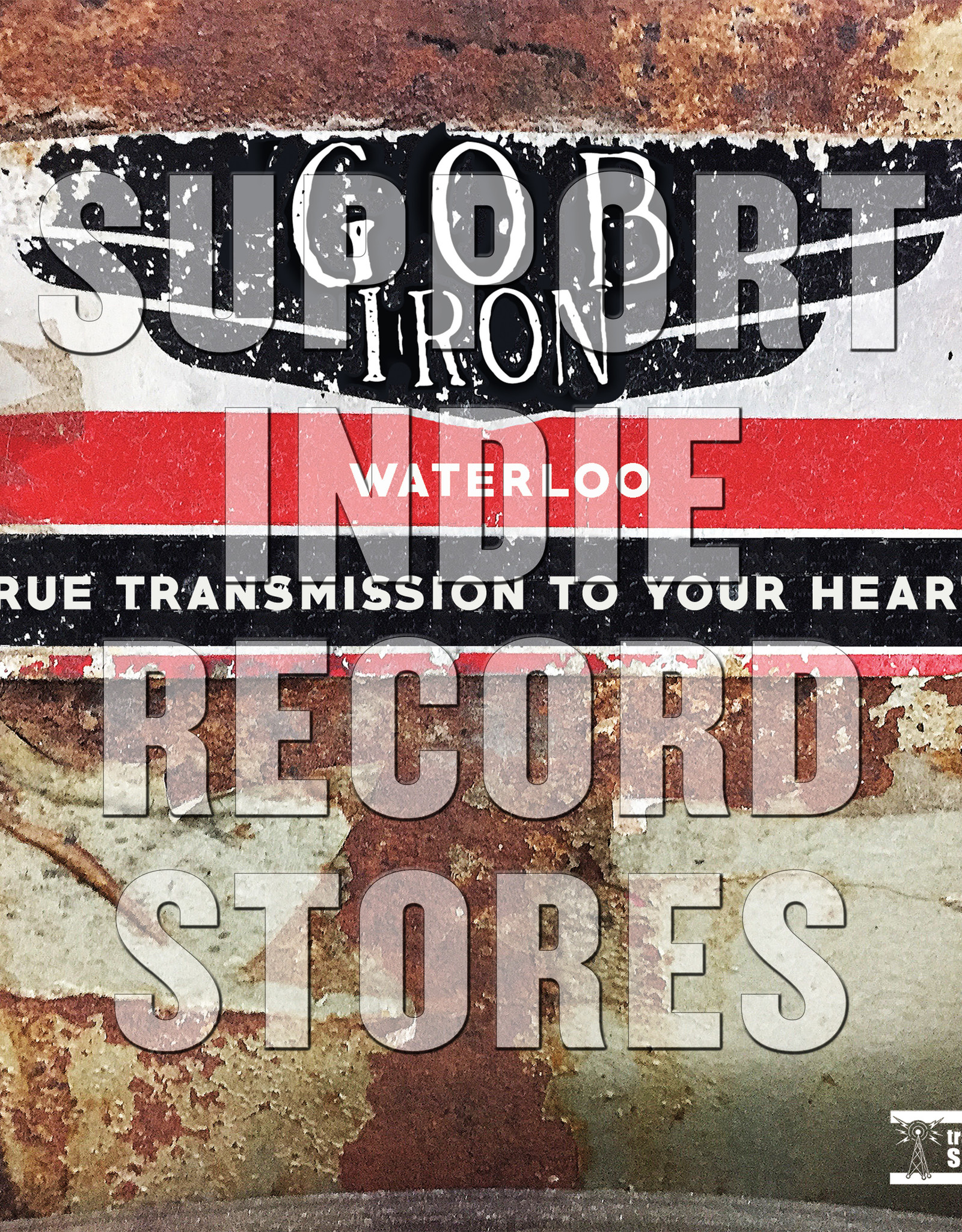 Gob Iron - Waterloo / True Transmission To Your Heart(RSD 2019)