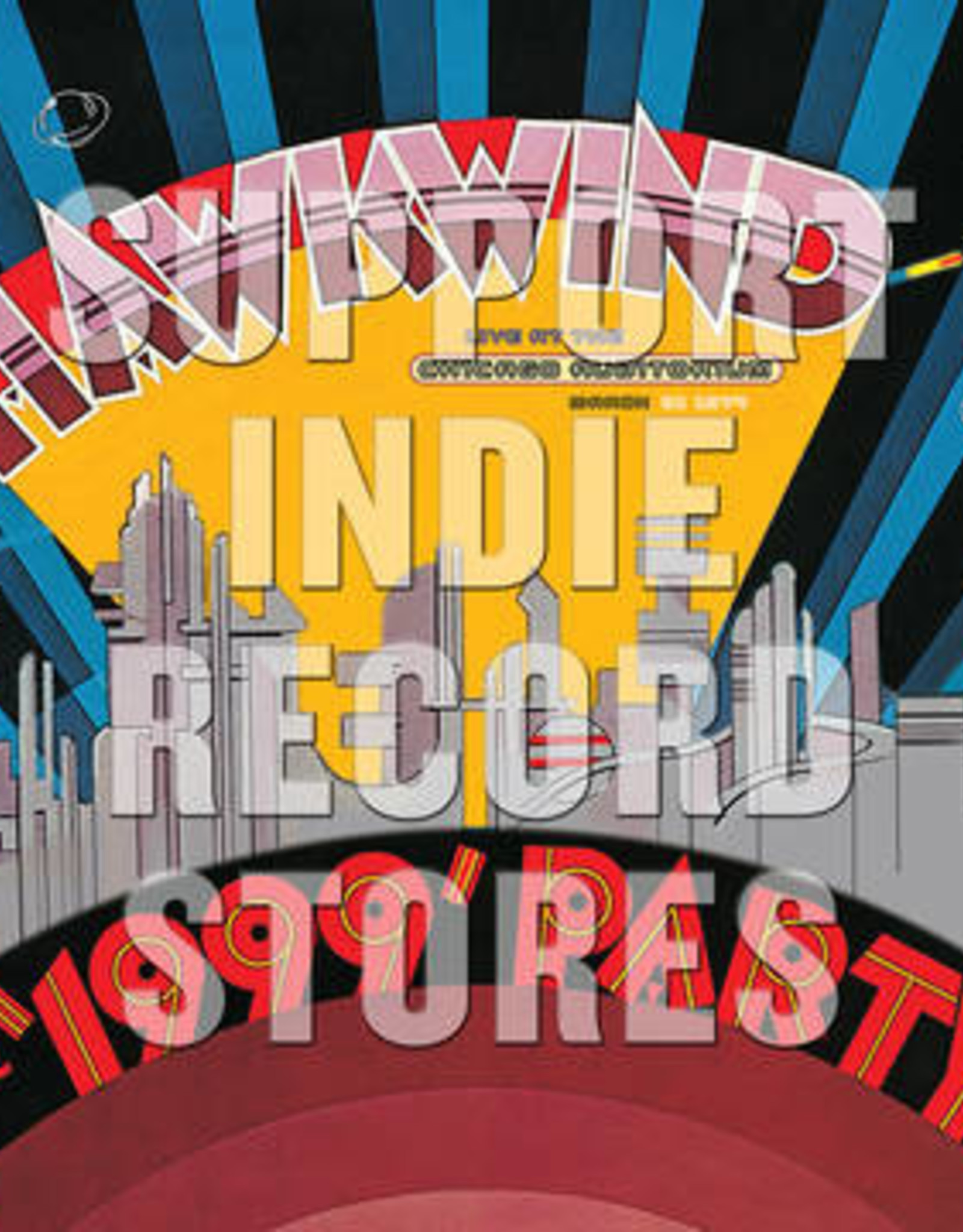 Hawkwind - The 1999 Party - Live At The Chicago Auditorium 21St March, 1974 (2Lp) (RSD 2019)
