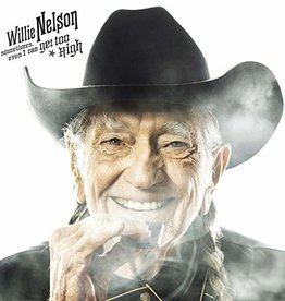 Willie Nelson - Sometimes Even I Can Get Too High B/W It'S All Going To Pot (140G) (Rsd)
