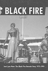 Soul Love Now: Black Fire Records Story 1975-1993 (Various Artists)