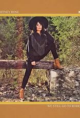 Whitney Rose - We Still Go To Rodeos