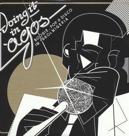 Various Artists - Doing It In Lagos: Boogie Pop & Disco In 1980S Nigeria