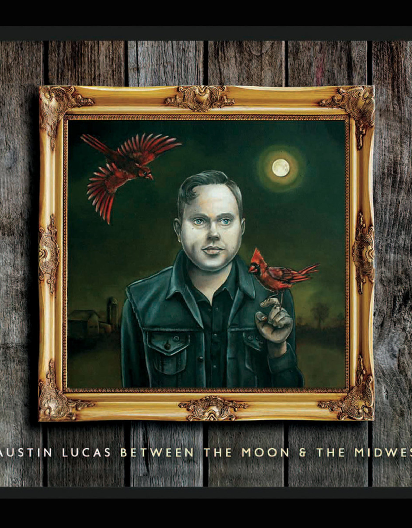 Austin Lucas - Between The Moon & The Midwest
