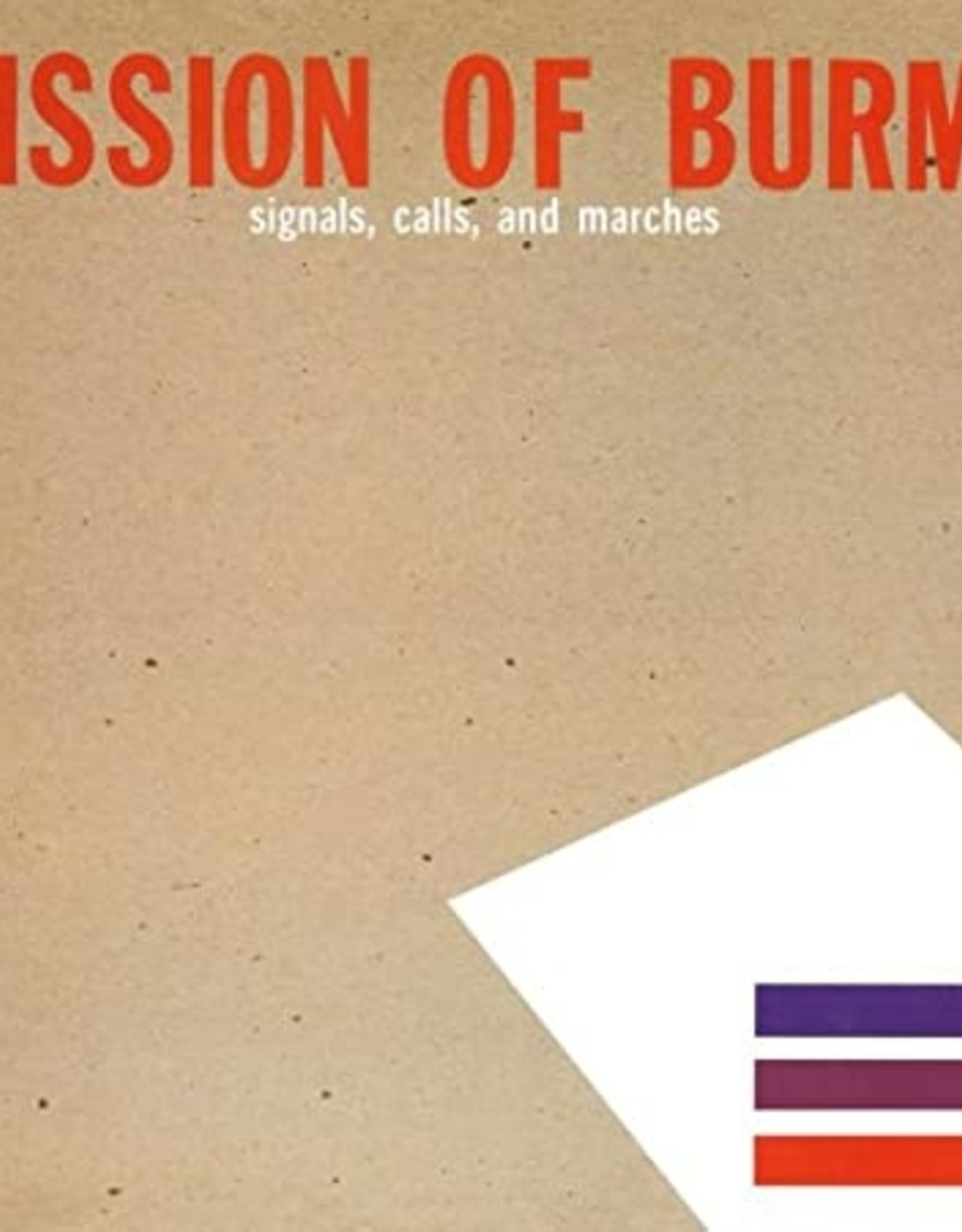 Mission Of Burma - Signals, Calls & Marches THE standard  EDITION