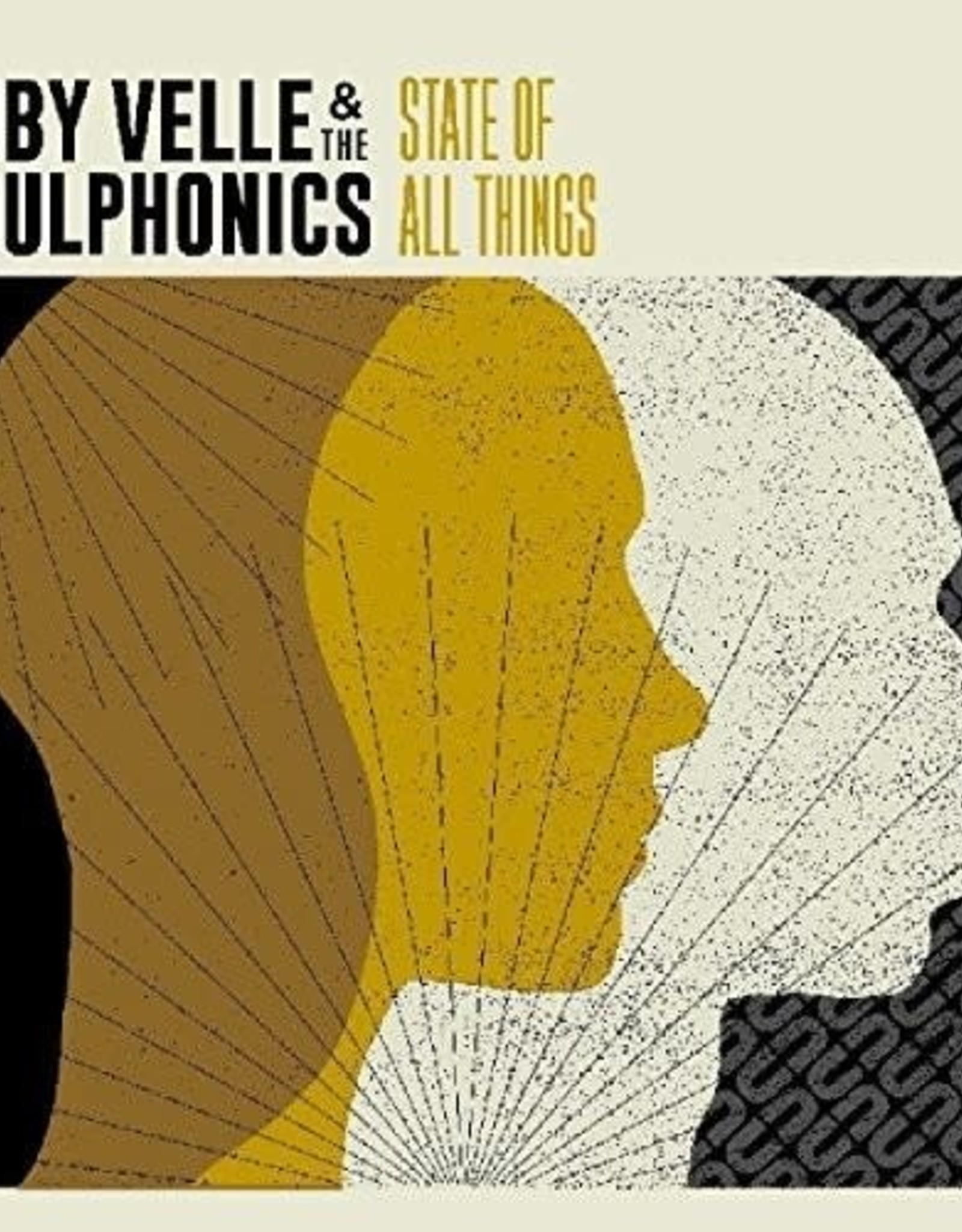 """Ruby Velle & the Soulphonics """"State of All things"""""""