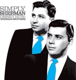 The Sherman Brothers - Simply Sherman; Disney Hits From The Sherman Brothers (RSD 2019)