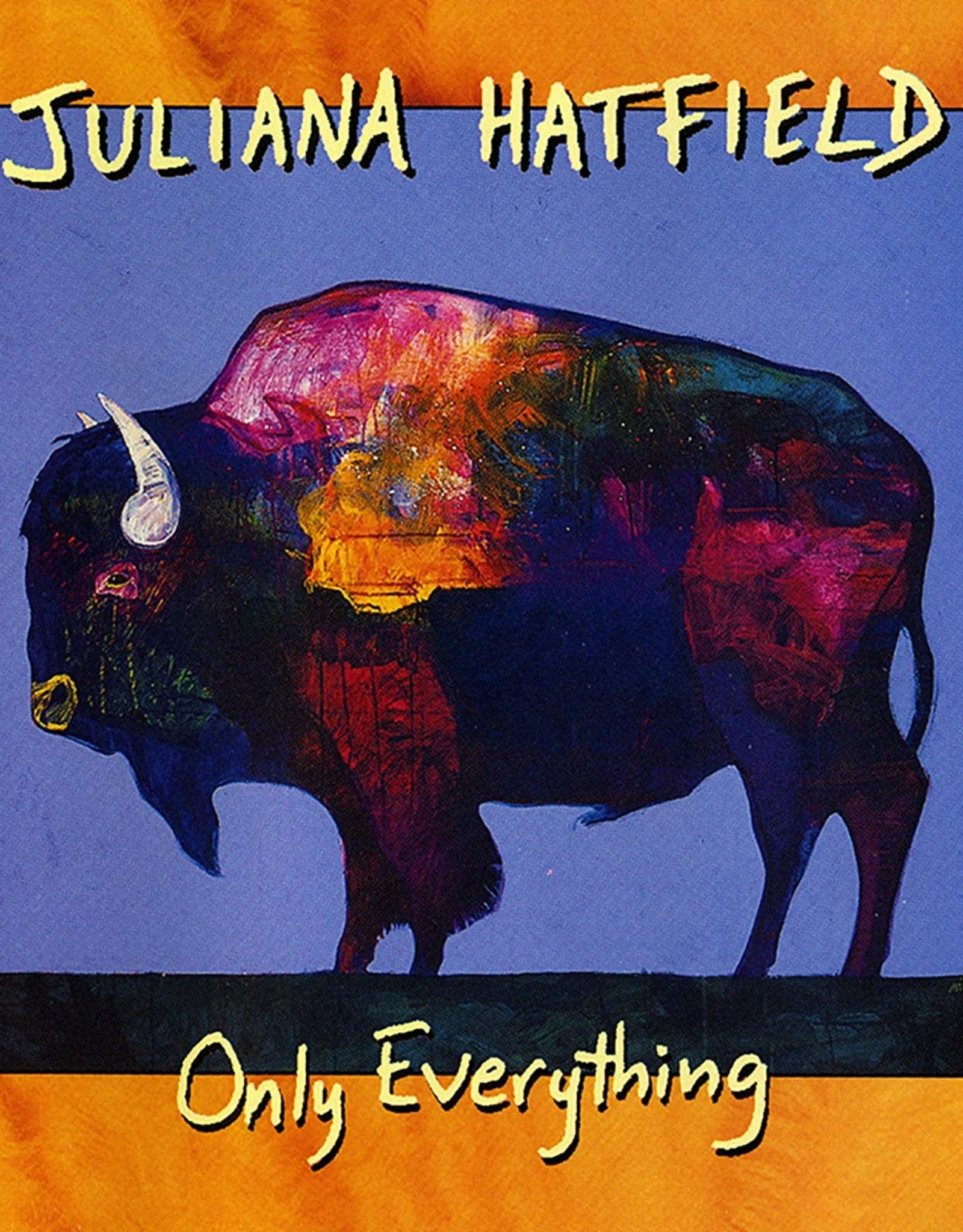 Juliana Hatfield - Only Everything (Rog Limited Edition)