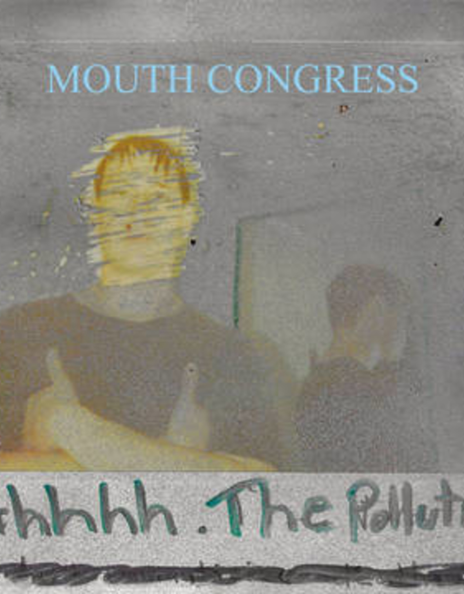 Mouth Congress - Ahhhh The Pollution (RSD 2020)