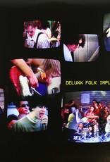Deluxx Folk Implosion - Deluxx Folk Implosion