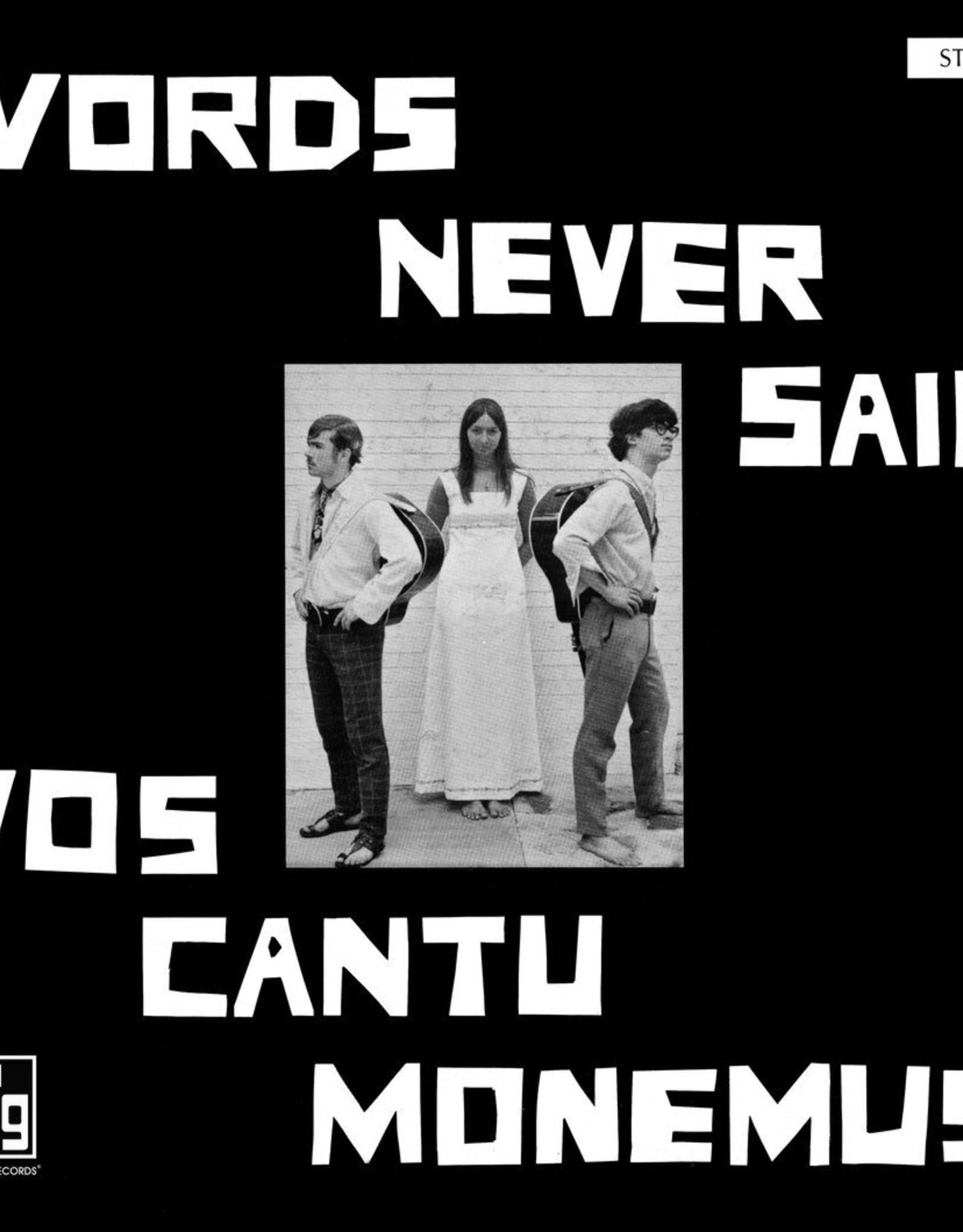 Vos Cantu Monemus - Words Never Said