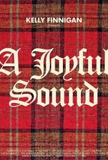 Kelly  Finnegan - A Joyful Sound (Norway Spruce Green Vinyl)