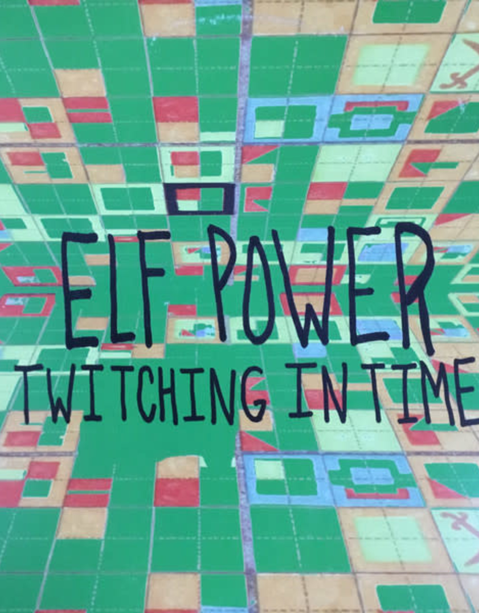 Elf Power - Twitching In Time