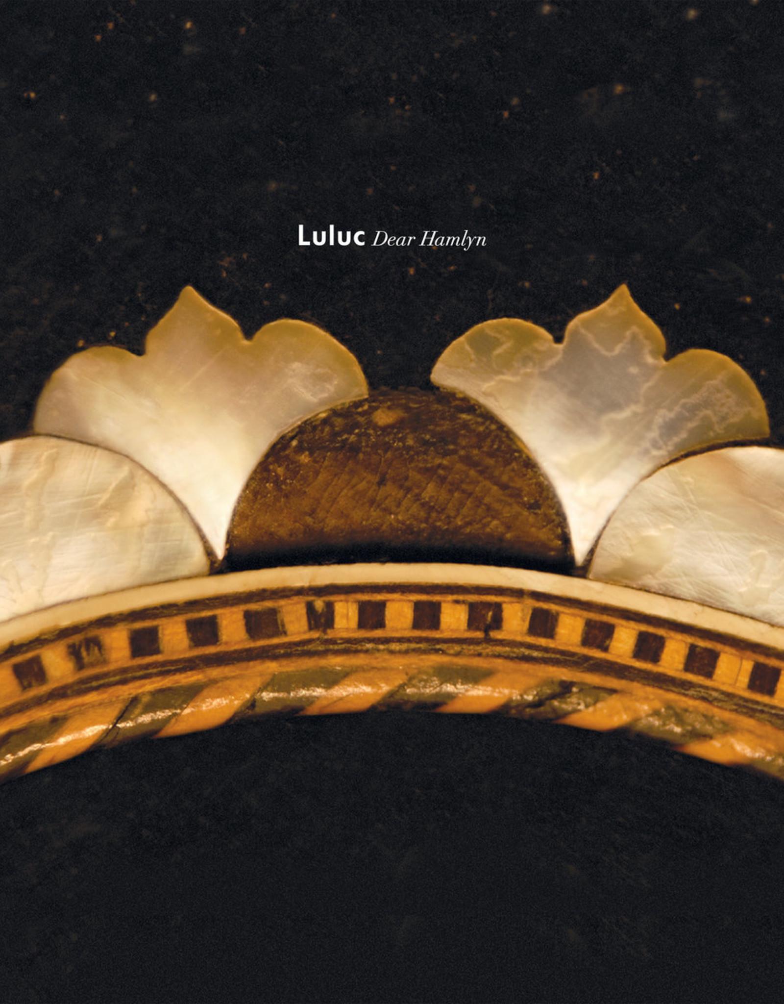 Luluc - Dear Hamlyn (Reissue) Loser Lp