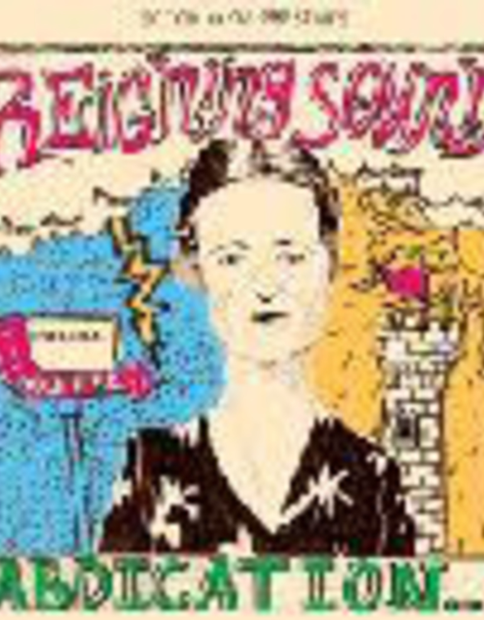 Reigning Sound - Abdication… For Your Love