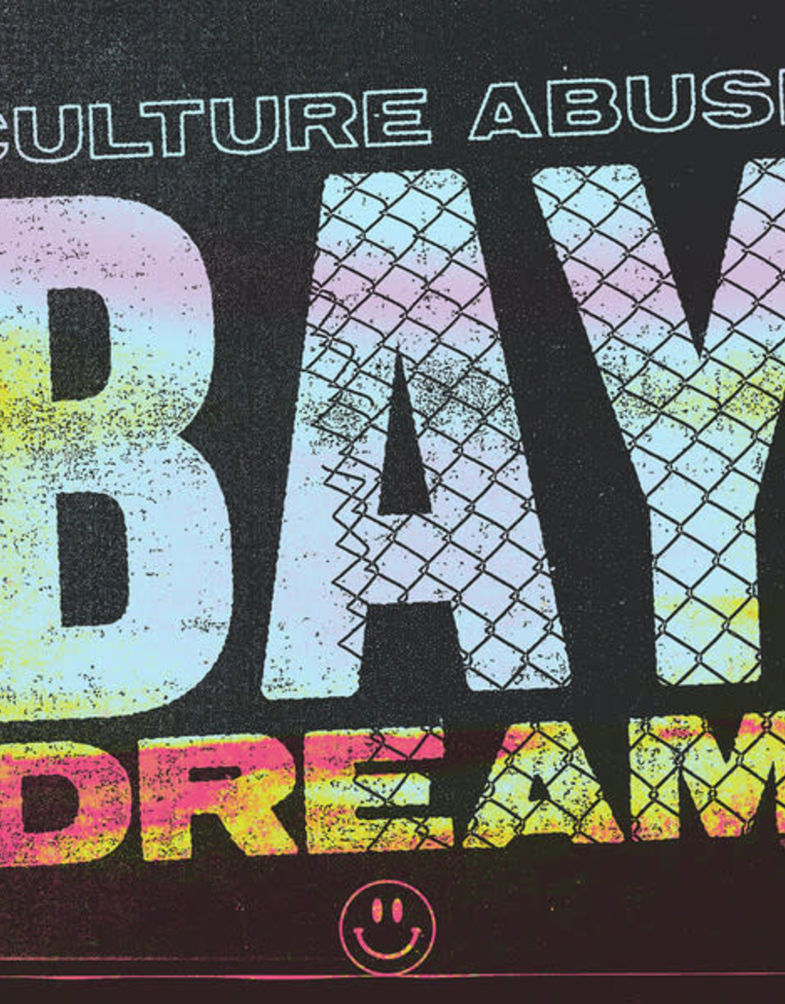 Culture Abuse - Bay Dream (Indie Exclusive)