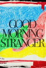 Foreign Air - Good Morning Stranger