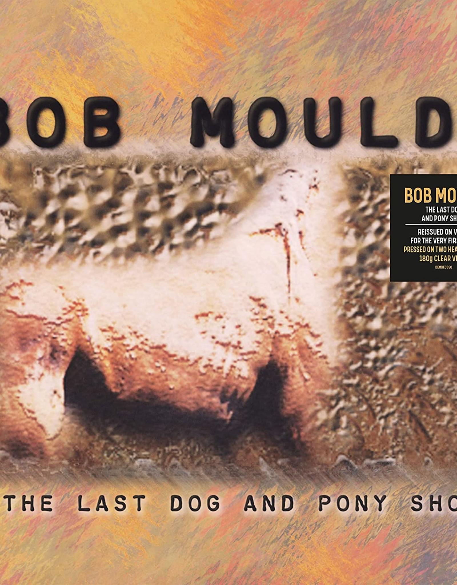 Bob Mould - Last Dog & Pony Show (Heavyweight Clear Vinyl)
