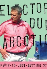 Selector Dub Narcoti - This Party Is Just Getting Sta