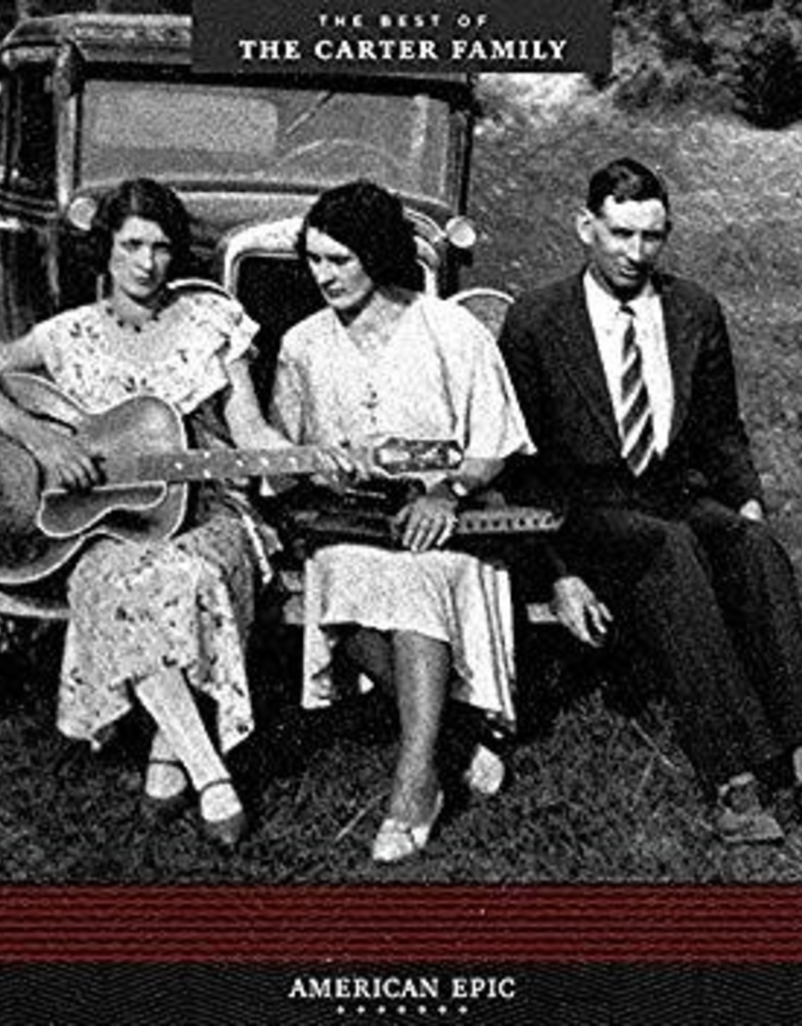 American Epic - The Best Of The Carter Family
