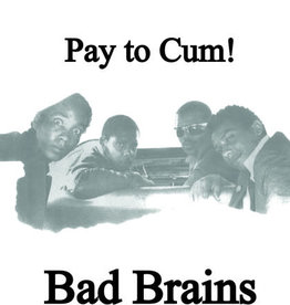 Bad Brains - Pay to Cum! 7""