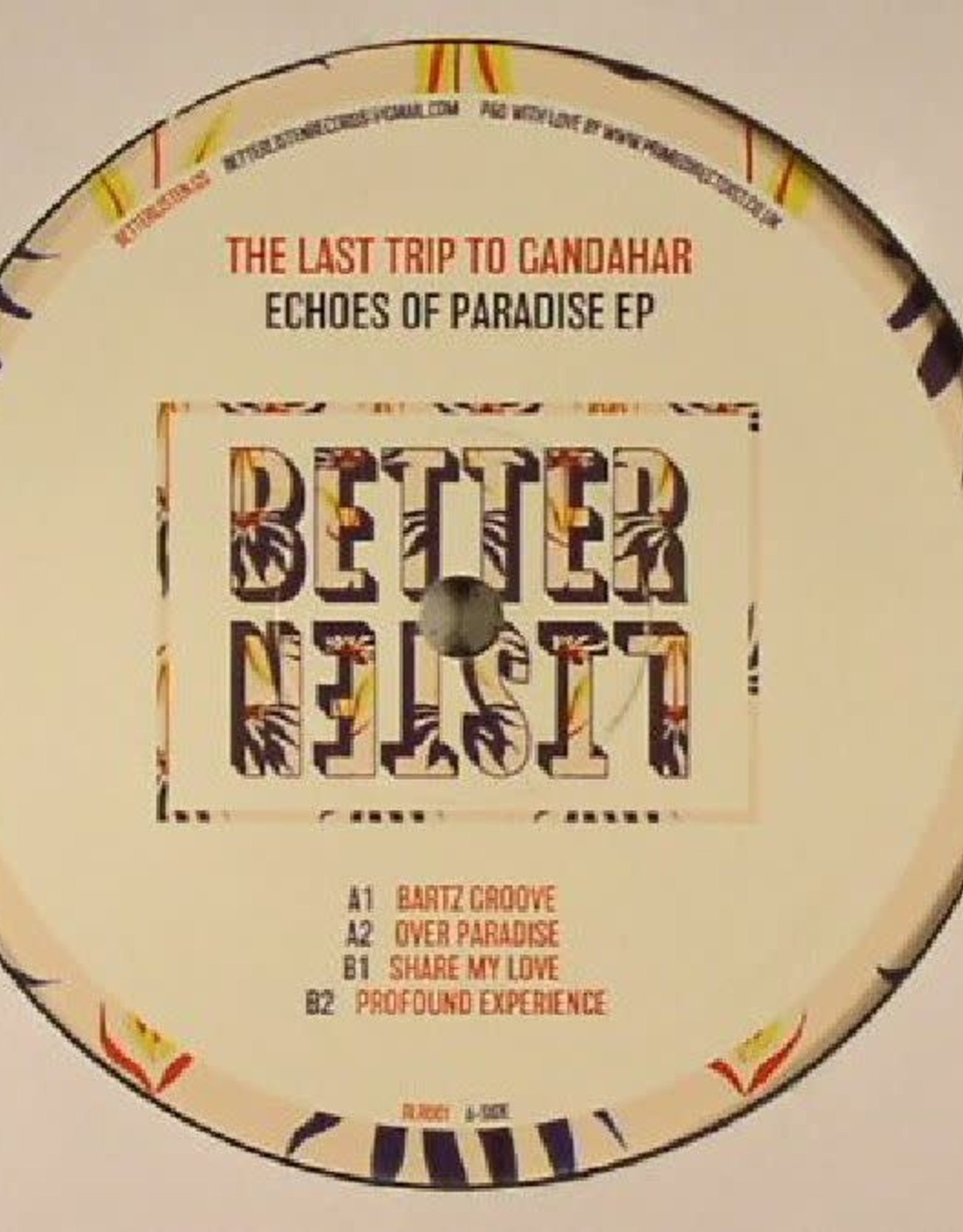 """Better Listen 1 - The Last Trip To Gandahar - Echoes Of Paradise Ep (12"""", Ep)"""
