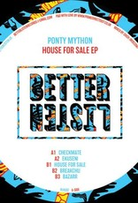 "Better Listen 2 - Ponty Mython - House For Sale Ep ‎(12"", Ep)"