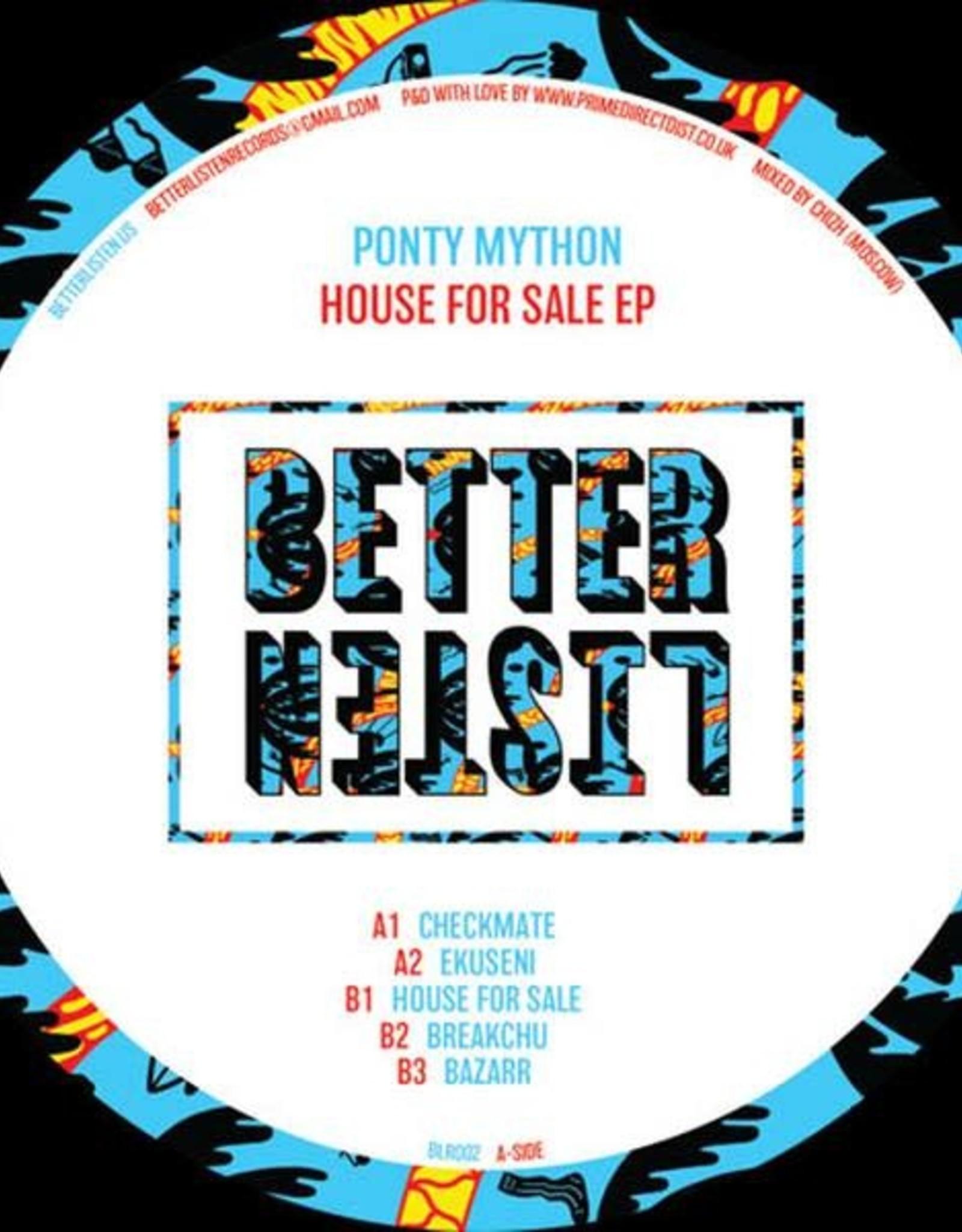 "Better Listen 2 - Ponty Mython - House For Sale Ep (12"", Ep)"