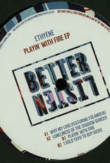 "Better Listen 5 - Ethyène - Playin' With Fire Ep ‎(12"", Ep)"
