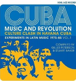 Cuba: Music And Revolution: Culture Clash in Havana: Experiments in Latin Music 1975-85 Vol. 1
