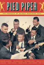 Pied Piper: The Pinnacle Of Detroit Northern Soul -