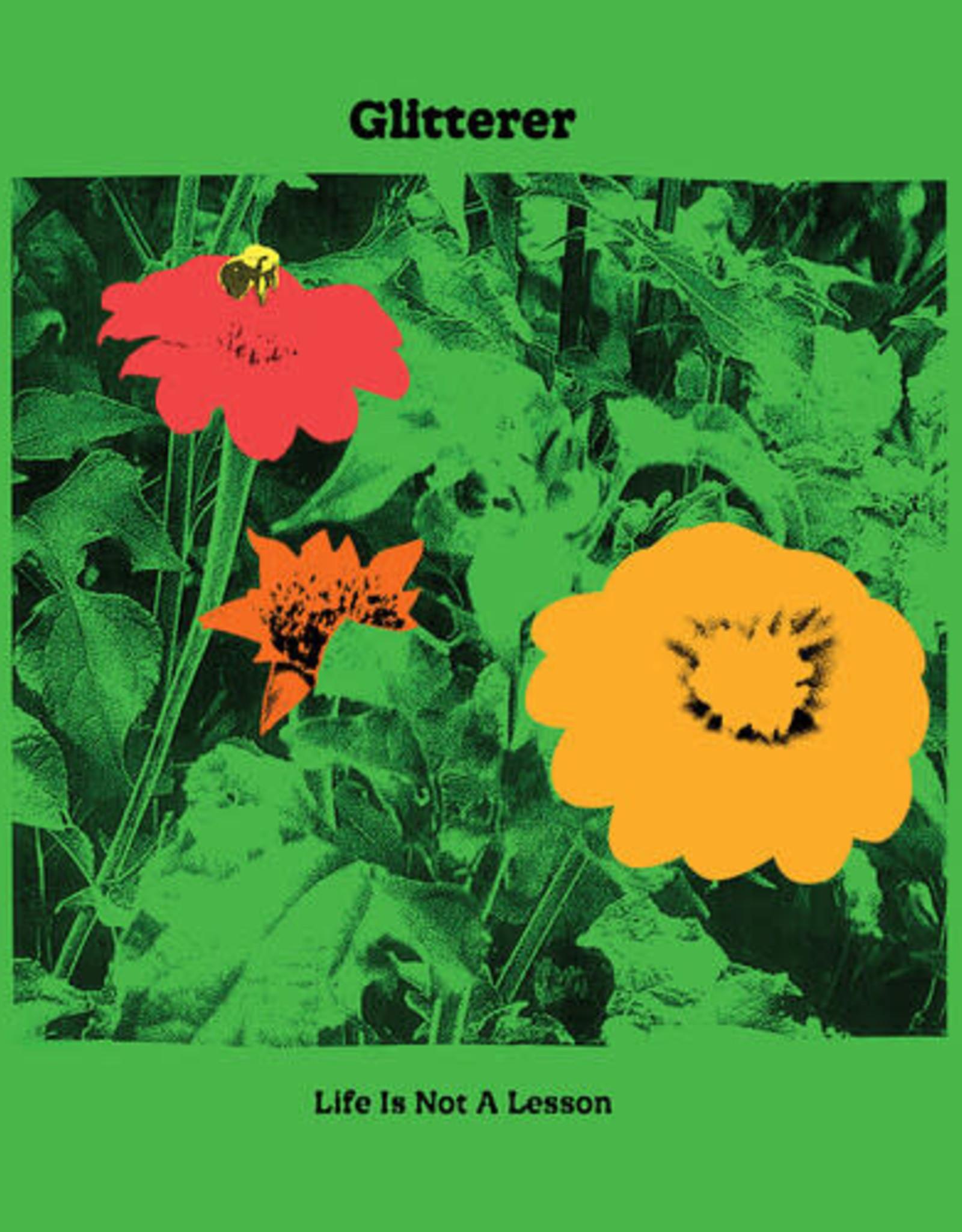 Glitterer - Life Is Not A Lesson (Green Vinyl)