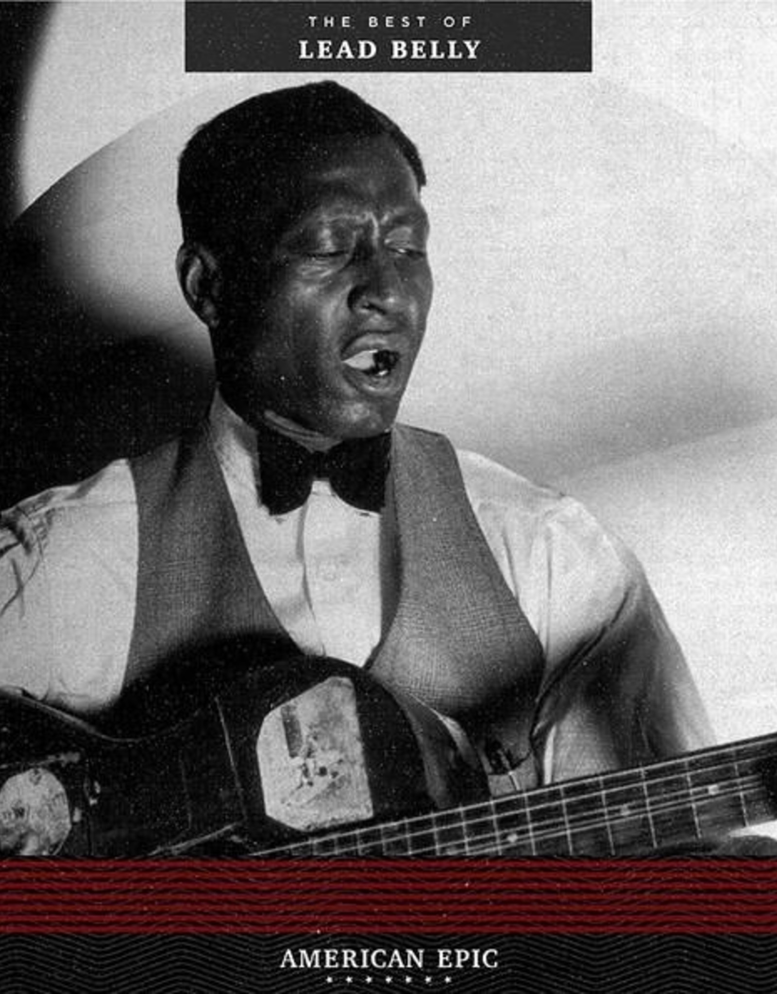 American Epic - The Best Of Lead Belly