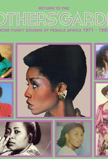 Return To The Mothers' Garden (More Funky Sounds Of Female Africa 1971-1982