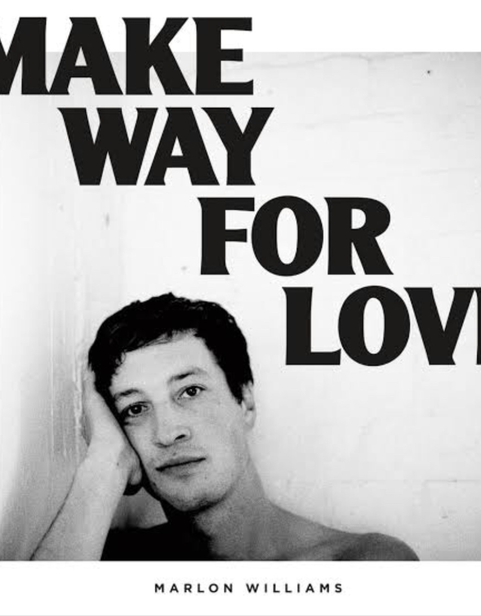 Marlon Williams - Make Way For Love (White Vinyl) (Indie Exclusive)