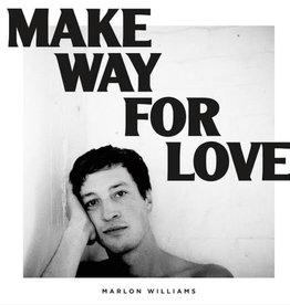Marlon Williams - Make Way For Love (White Vinyl) (Indie Exclusive)