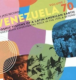 Soul Jazz Records Presents - VENEZUELA 70 Vol.2 - Cosmic Visions Of A Latin American Earth: Venezuelan Rock In The 1970s & Beyond