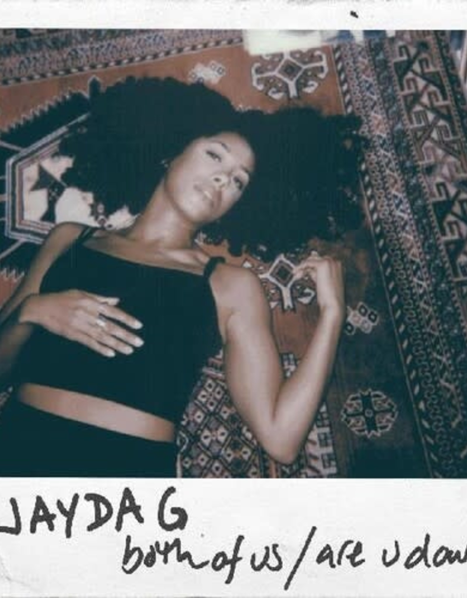 Jayda G - Both of Us /Are You Down