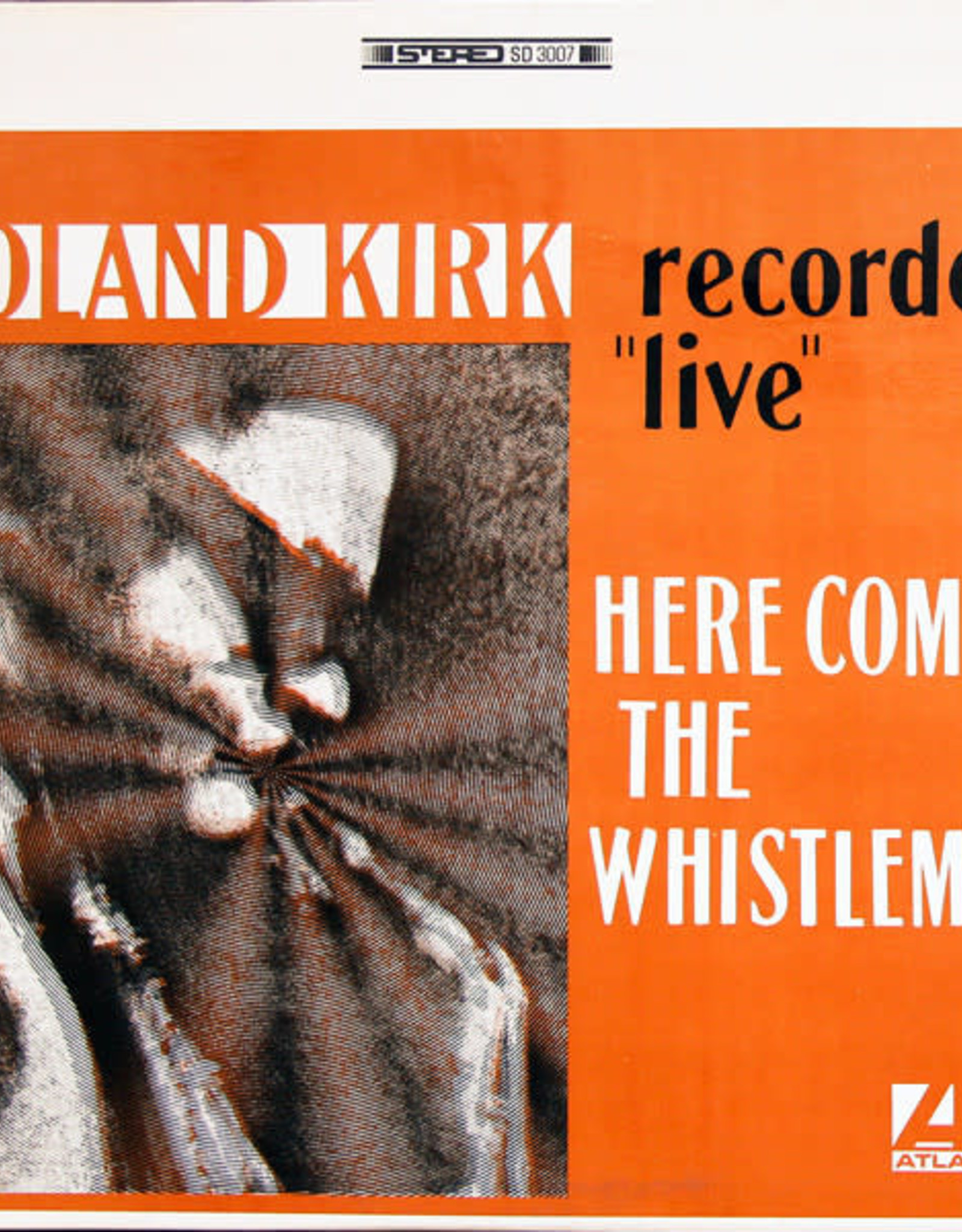 Roland Kirk - Here Comes The Whistleman