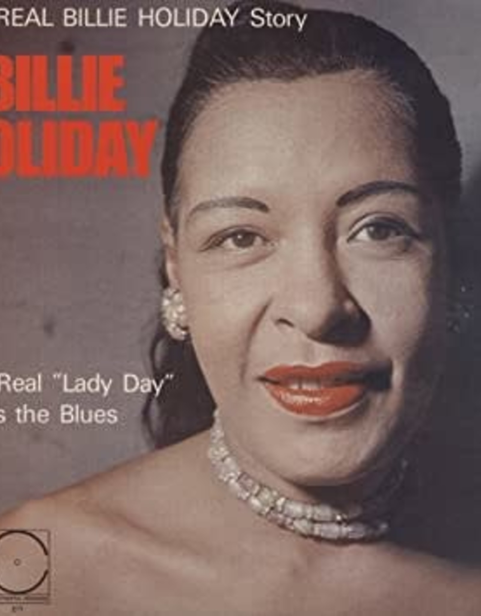 """Billie Holiday - The Real """"Lady Day"""" Sings the Blues"""