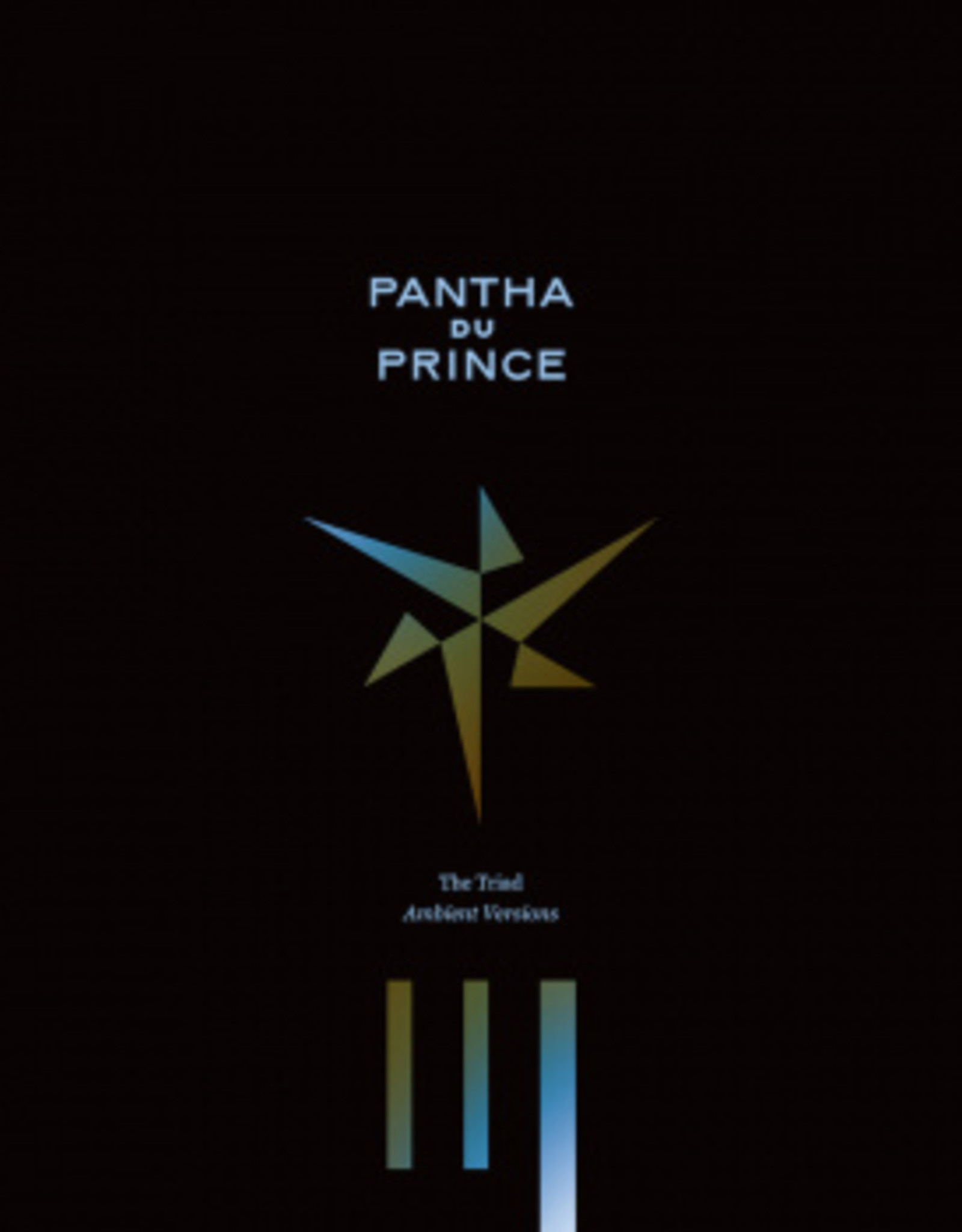 Pantha Du Prince - The Triad - Ambient Versions